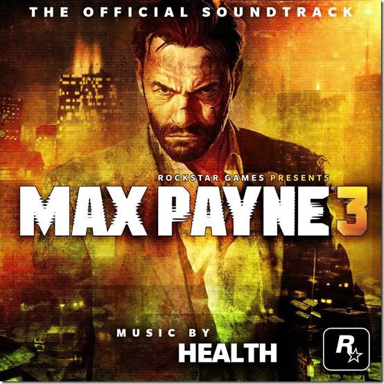 Max Payne 3 Скачать официальный саундтрек