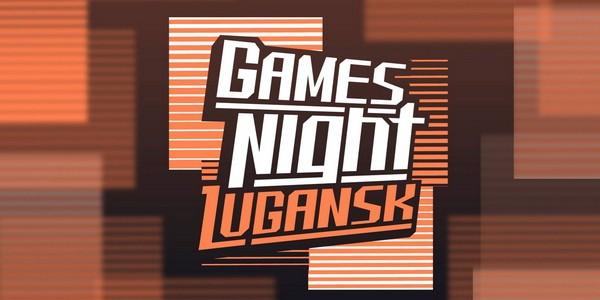 Gаmеs Night Lugаnsk