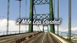 2 Mile Lap Divided – Гонка, созданная игроком Family1974
