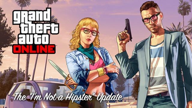 """Обновление """"Я не хипстер! для GTA Online уже доступно!"""